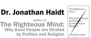 Jonathan Haidt, The Righteous Mind
